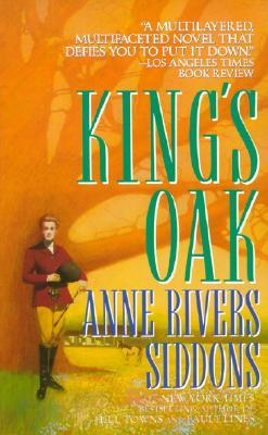 King's Oak - Siddons, Anne Rivers
