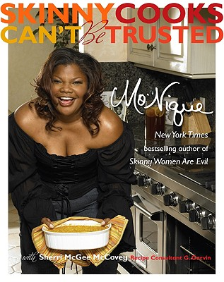 Skinny Cooks Can't Be Trusted - Mo'nique, and McCovey, Sherri McGee, and Jackson, Mo'nique Imes