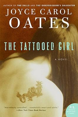 The Tattooed Girl - Oates, Joyce Carol