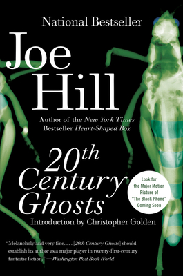 20th Century Ghosts - Hill, Joe, and Golden, Christopher (Introduction by)