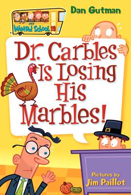 Dr. Carbles Is Losing His Marbles! - Gutman, Dan