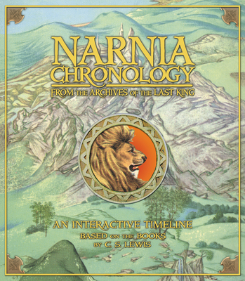 Narnia Chronology - Lewis, C S, and Wilkins, Mary Jane
