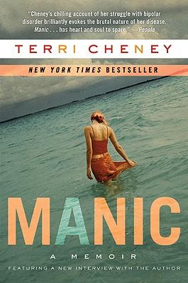 Manic: A Memoir - Cheney, Terri