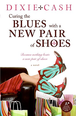 Curing the Blues with a New Pair of Shoes - Cash, Dixie