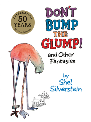 Don't Bump the Glump!: And Other Fantasies -