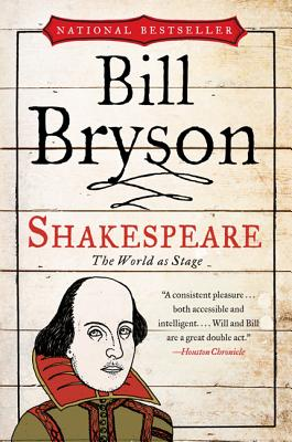 Shakespeare: The World as Stage - Bryson, Bill