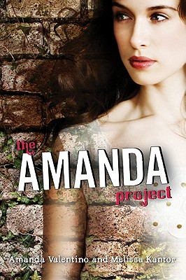 The Amanda Project - Valentino, Amanda, and Kantor, Melissa