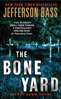 The Bone Yard - Bass, Jefferson
