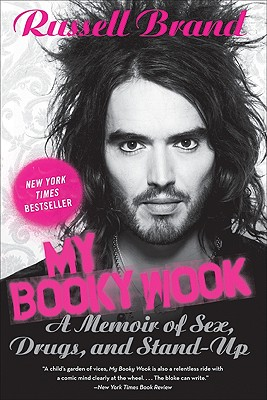 My Booky Wook: A Memoir of Sex, Drugs, and Stand-Up - Brand, Russell
