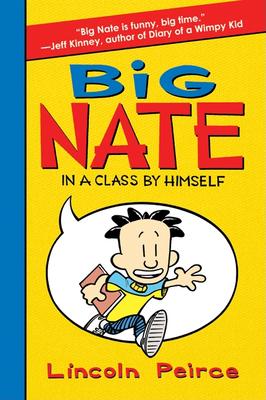Big Nate: In a Class by Himself -
