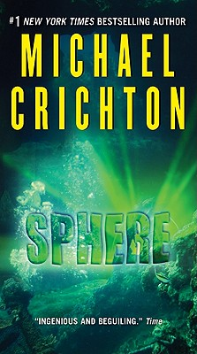 Sphere - Crichton, Michael
