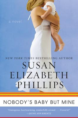 Nobody's Baby But Mine - Phillips, Susan Elizabeth