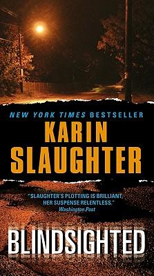 Blindsighted - Slaughter, Karin