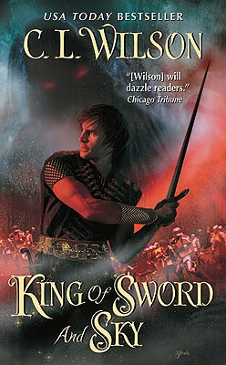King of Sword and Sky - Wilson, C L