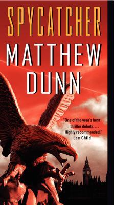 Spycatcher - Dunn, Matthew