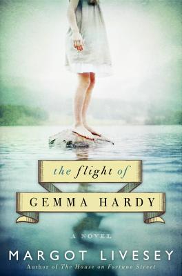 The Flight of Gemma Hardy - Livesey, Margot