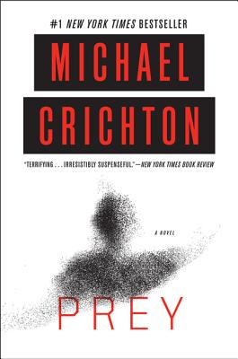Prey - Crichton, Michael