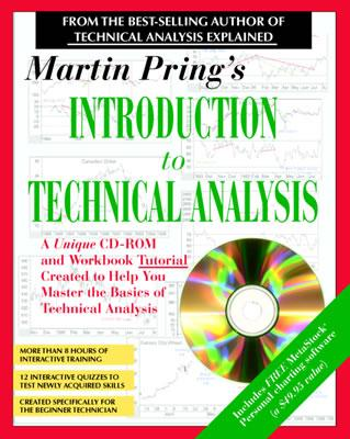 Martin Pring's Introduction to Technical Analysis: A CD-ROM Seminar and Workbook - Pring, Martin J