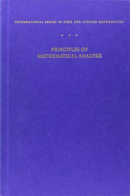 Principles of Mathematical Analysis - Rudin, Walter, and Rudin Walter