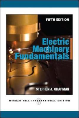 Electric Machinery Fundamentals - Chapman