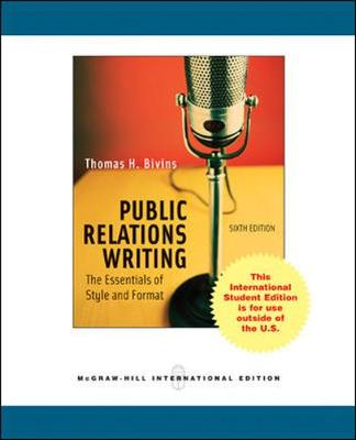 Public Relations Writing: The Essentials of Style and Format - Bivins, Thomas H.