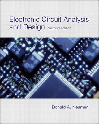 Electronic Circuit Analysis and Design - Neamen, Donald A.