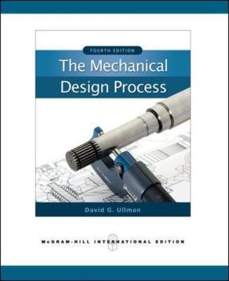 The Mechanical Design Process - Ullman, David G.