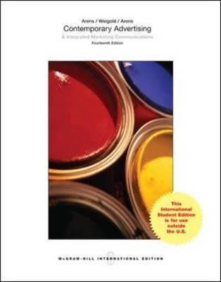Contemporary Advertising - Arens, William F., and Weigold, Michael F., and Arens, Christian