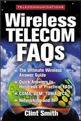 Wireless Telecommunications FAQs - Smith, Clint, P.E, and Smith Clint