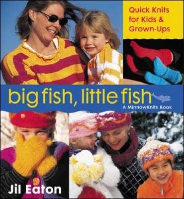 Big Fish, Little Fish - Eaton, Jil