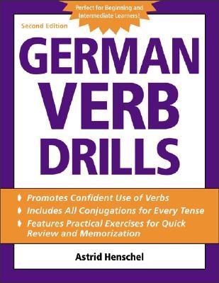 German Verb Drills - Henschel, Astrid