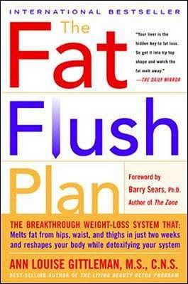 Fat Flush Plan - Gittleman, Ann Louise, and Greggains, Joanie