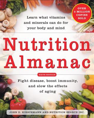 Nutrition Almanac - Kirschmann, John D, and Nutrition Search, Inc