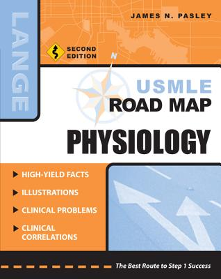 USMLE Road Map Physiology - Pasley, James N.