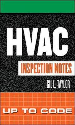 HVAC Inspection Notes: Up to Code - Taylor, Gil