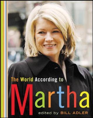 The World According to Martha - Adler, Bill (Editor)