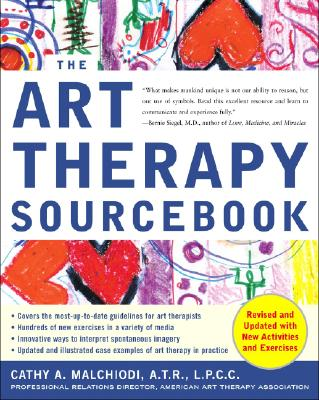 The Art Therapy Sourcebook - Malchiodi, Cathy A, PhD, Lpcc