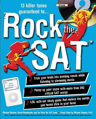 Rock the SAT - Mendelsohn, David, and Moshan, Michael, and Shapiro, Michael (Text by)