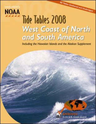 Tide Tables 2008: West Coast of N. and S. America - NOAA