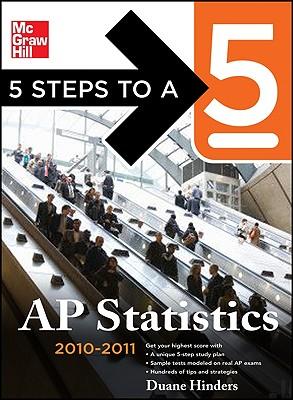 5 Steps to a 5: AP Statistics - Hinders, Duane C