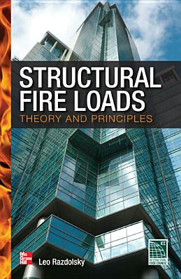 Structural Fire Loads: Theory and Principles - Razdolsky, Leo