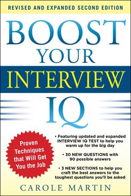 Boost Your Interview IQ - Martin, Carole