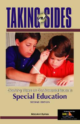 Taking Sides: Clashing Views on Controversial Issues in Special Education - Byrnes, Maryann, and Byrnes Maryann