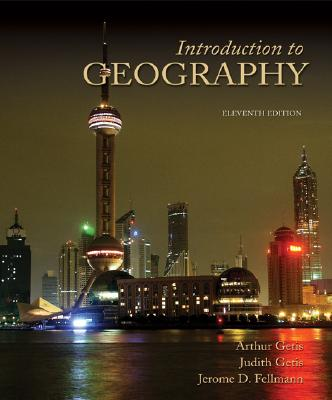 Introduction to Geography - Getis, Arthur, and Getis, Judith, and Fellmann, Jerome D