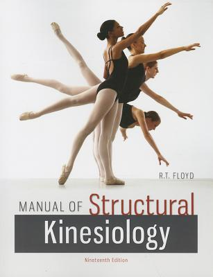 Manual of Structural Kinesiology - Floyd, R. T., and Thompson, Clem W.