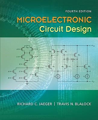Microelectronic Circuit Design - Jaeger, Richard C, and Blalock, Travis N