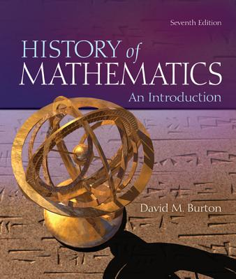 The History of Mathematics: An Introduction - Burton, David M
