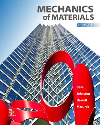 Mechanics of Materials - Beer, Ferdinand P, and Johnston, Jr E, and Dewolf, John