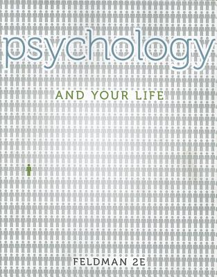 Psychology and Your Life - Feldman, Robert S