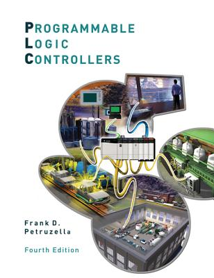 Programmable Logic Controllers - Petruzella, Frank D